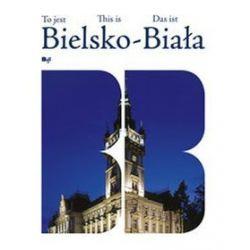 To jest Bielsko-Biała - Wojciech Kryński