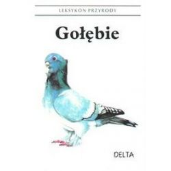 Gołębie - Leksykon przyrody - Petrzilka Slavibor, Milan Tyller