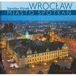 Wrocław. Miasto spotkań - Beata Maciejewska