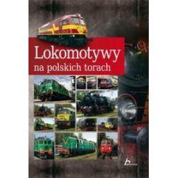 Lokomotywy na polskich torach