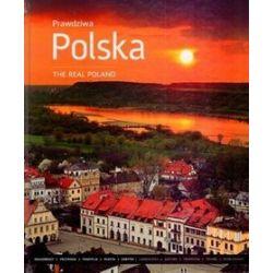 Prawdziwa Polska. The Real Poland - Katarzyna Sołtyk