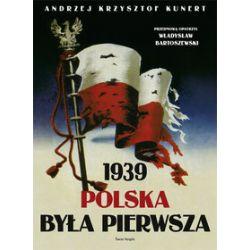 Polska była pierwsza - Andrzej Krzysztof Kunert