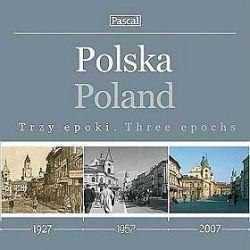 Polska. Trzy epoki - Poland. Three epochs