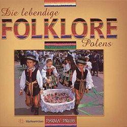 Polski folklor żywy - Christian Parma, Anna Sieradzka