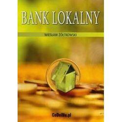 Bank lokalny - Wiesław Żółtowski