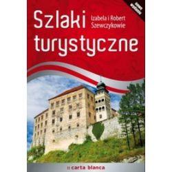 Szlaki turystyczne - Izabela Szewczyk, Robert Szewczyk