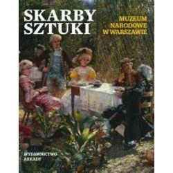 Skarby sztuki. Muzeum Narodowe w Warszawie -
