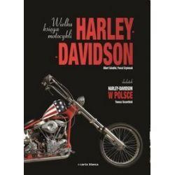 Wielka księga motocykli Harley-Davidson - Albert Saladini, Pascal Szymezak