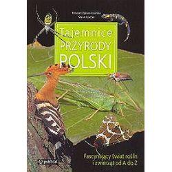 Tajemnice przyrody Polski - Paweł Kosiński, Renata Krzyściak- Kosińska
