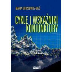 Cykle i wskaźniki koniunktury - Maria Drozdowicz-Bieć