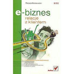 E-biznes. Relacje z klientem - Patrycja Kierzkowska