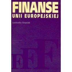 Finanse Unii Europejskiej - Leokadia Oręziak