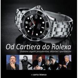 Od Cartiera do Rolexa. Ulubione zegarki prezydentów, aktorów i sportowców