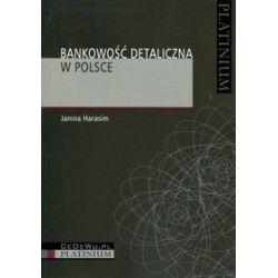 Bankowość detaliczna w Polsce - Janina Harasim