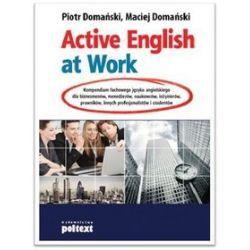 Active English at Work - Maciej Domański, Piotr Domański