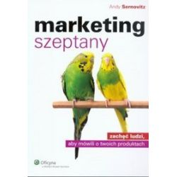 Marketing szeptany - Andy Sernovitz