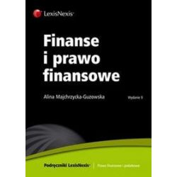 Finanse i prawo finansowe - Alina Majchrzycka-Guzowska