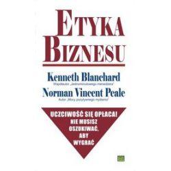 Etyka biznesu - Kenneth Blanchard, Norman Vincent Peale