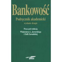 Bankowość. Podręcznik akademicki - Władysław L. Jaworski