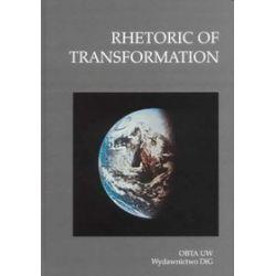 Rhetoric of transformation
