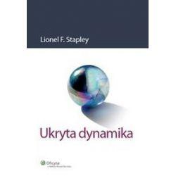 Ukryta dynamika - Stapley Lionel F.