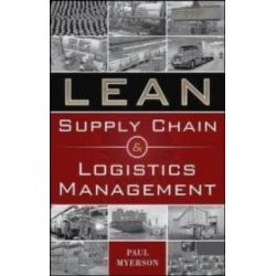 Lean Supply Chain and Logistics Management - Paul Myerson