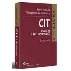 CIT. Komentarz. Podatki i rachunkowość