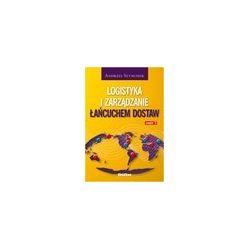 Logistyka i zarządzanie łańcuchem dostaw. Część 2
