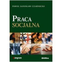 Praca socjalna - Paweł Stanisław Czarnecki