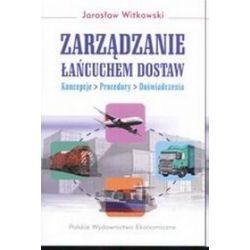 Zarządzanie łańcuchem dostaw - Jarosław Witkowski