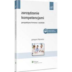 Zarządzanie kompetencjami - Grzegorz Filipowicz