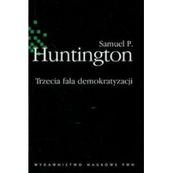 Trzecia fala demokratyzacji - Samuel P. Huntington