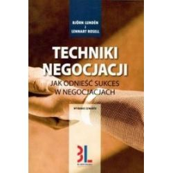 Techniki Negocjacji - Bjorn Lunden, Lennart Rosell