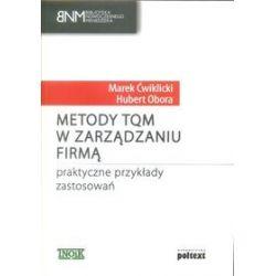 Metody TQM w zarządzaniu firmą - Marek Ćwiklicki
