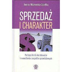 Sprzedaż i charakter - Iwona Majewska-Opiełka