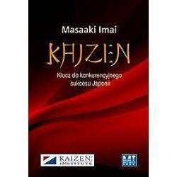 Kaizen. Klucz do konkurencyjnego sukcesu Japonii - Masaaki Imai