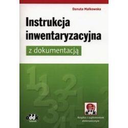Instrukcja inwentaryzacyjna z dokumentacją - Danuta Małkowska
