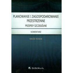 Planowanie i zagospodarowanie przestrzenne - Maciej Nowak