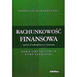Rachunkowość finansowa - Maria Gmytrasiewicz, Anna Karmańska