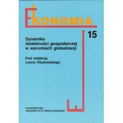 Dynamika działalności gospodarczej w warunkach globalizacji