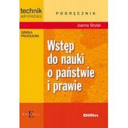 Wstęp do nauki o państwie i prawie podręcznik, szkoła średnia - Joanna Brylak