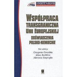 Współpraca transgraniczna Unii Europejskiej. Doświadczenia polsko-niemieckie