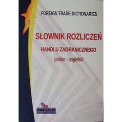 Polsko-angielski słownik rozliczeń handlu zagranicznego - Piotr Kapusta
