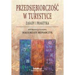 Przedsiębiorczość w turystyce - zasady i praktyka - Małgorzata Bednarczyk