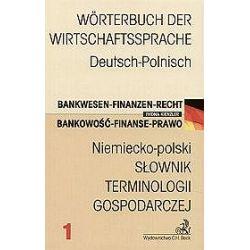 Niemiecko-polski Słownik terminologii gospodarczej Bankowość - Finanse - Prawo - Iwona Kienzler