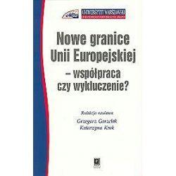 Nowe granice unii Europejskiej - współpraca czy wykluczenie? - Grzegorz Gorzelak