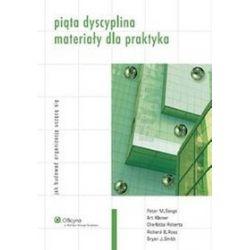 Piąta dyscyplina. Materiały dla praktyka - Art Kleiner, Charlotte Roberts, Ross Richard B.