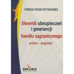 Polsko-angielski słownik ubezpieczeń i gwarancji handlu zagranicznego - Piotr Kapusta