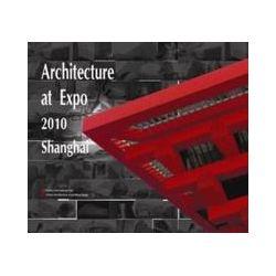 eBooks: Architecture of Expo 2010 Shanghai  von Multi-Authored