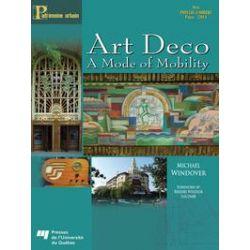 eBooks: Art Deco. A mode of mobility  von Michael Windover